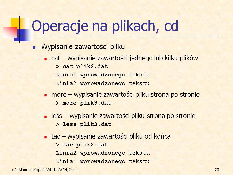 Operacje na plikach, cd Wypisanie zawartości pliku