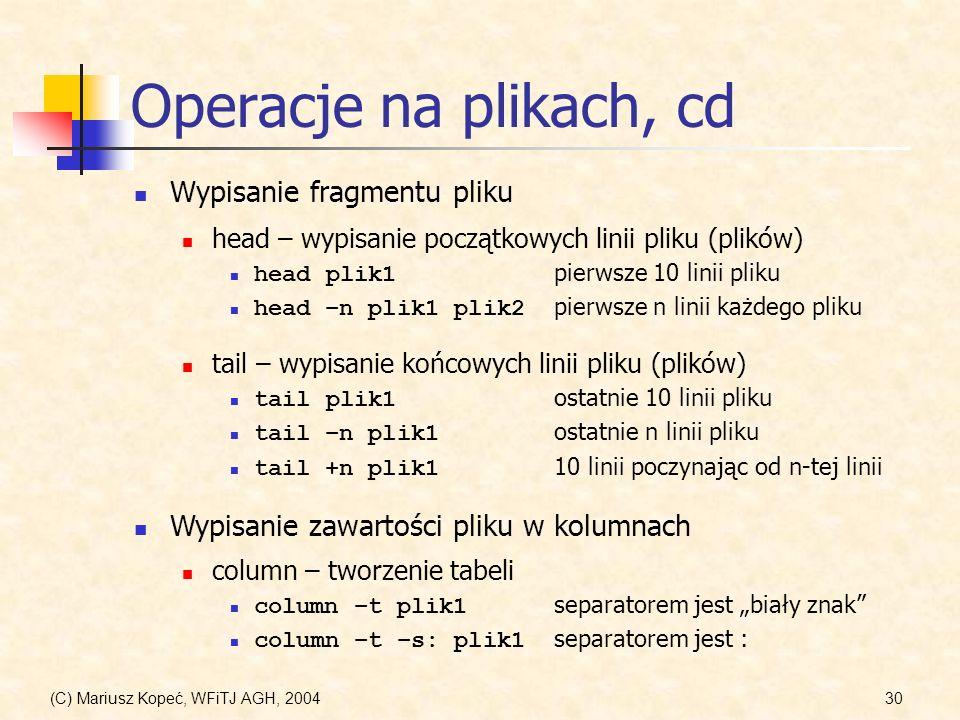 Operacje na plikach, cd Wypisanie fragmentu pliku