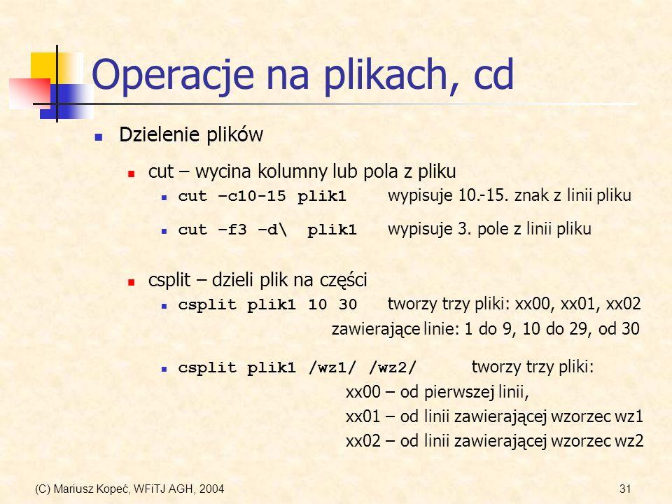 Operacje na plikach, cd Dzielenie plików