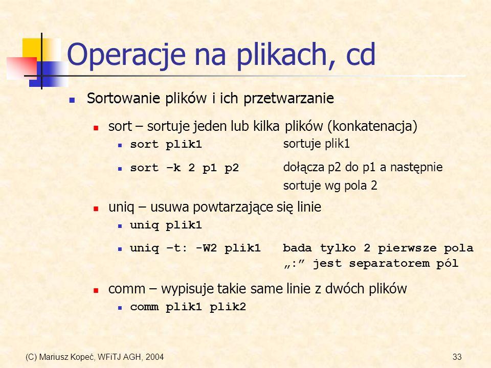 Operacje na plikach, cd Sortowanie plików i ich przetwarzanie