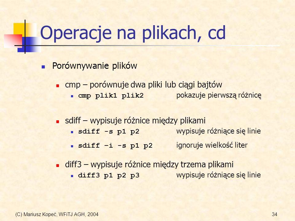 Operacje na plikach, cd Porównywanie plików