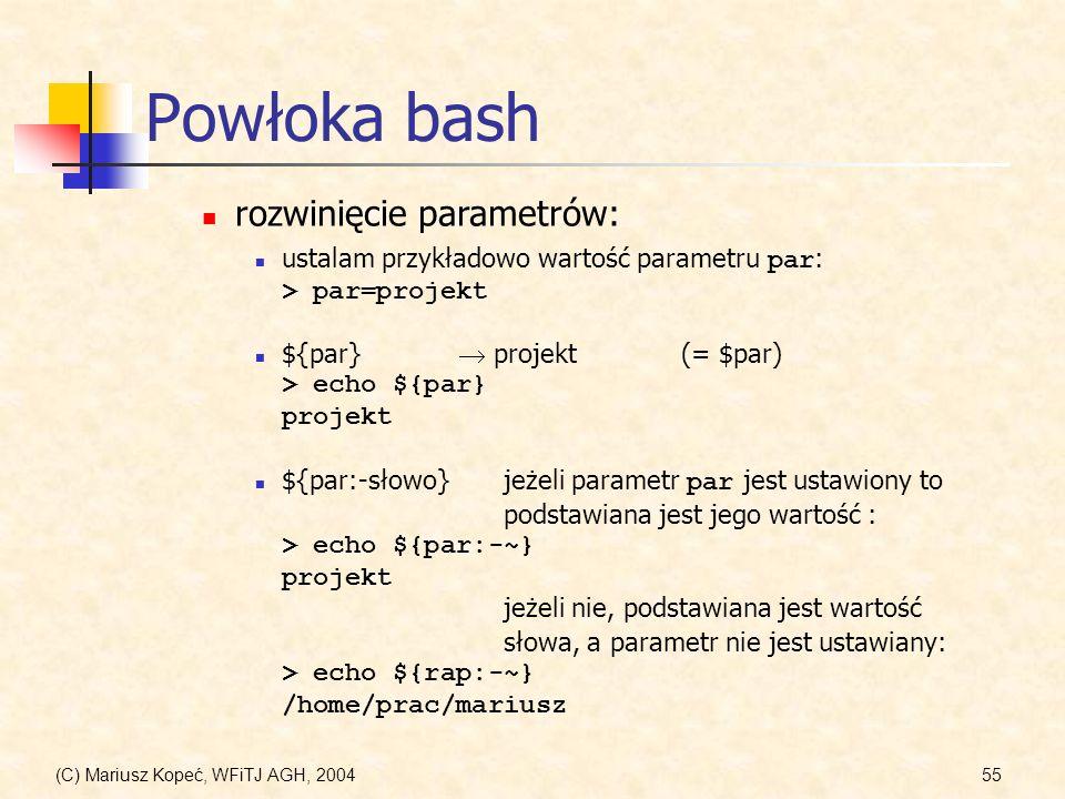 Powłoka bash rozwinięcie parametrów:
