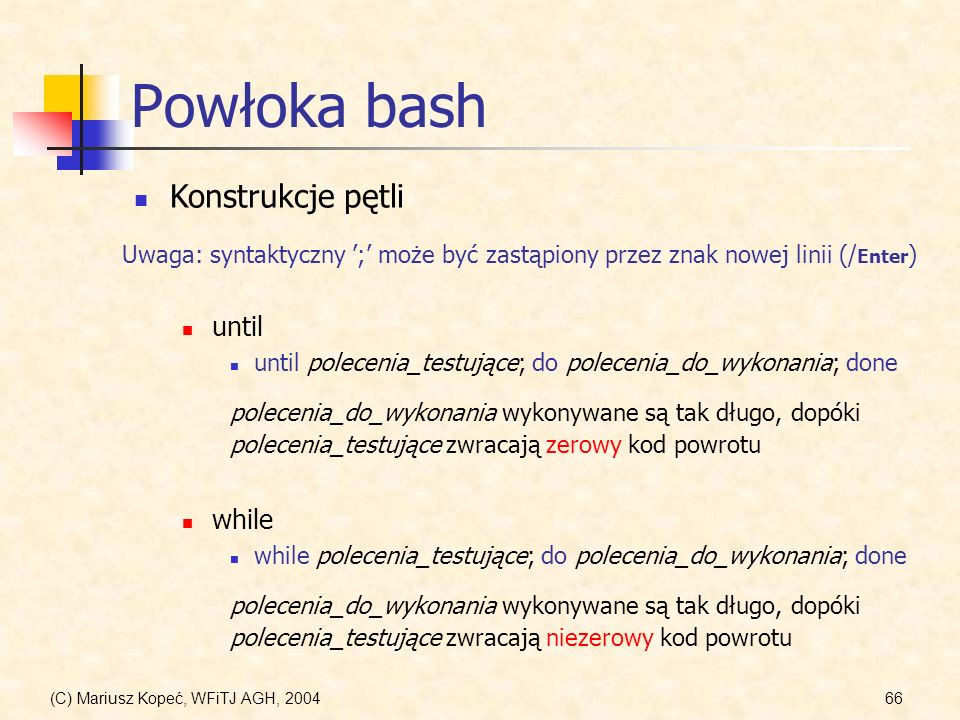 Powłoka bash Konstrukcje pętli until while