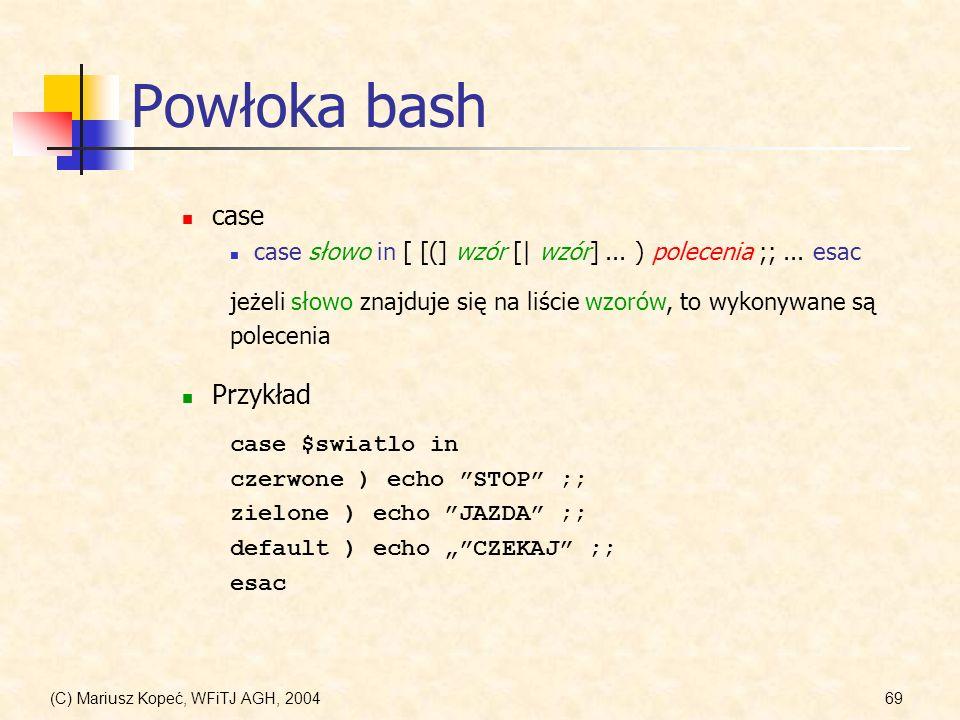 Powłoka bash case Przykład