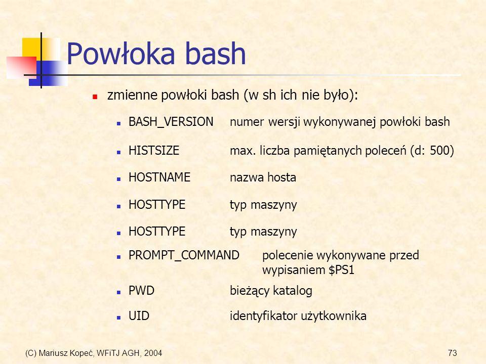 Powłoka bash zmienne powłoki bash (w sh ich nie było):