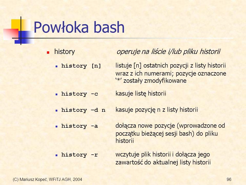 Powłoka bash history operuje na liście i/lub pliku historii
