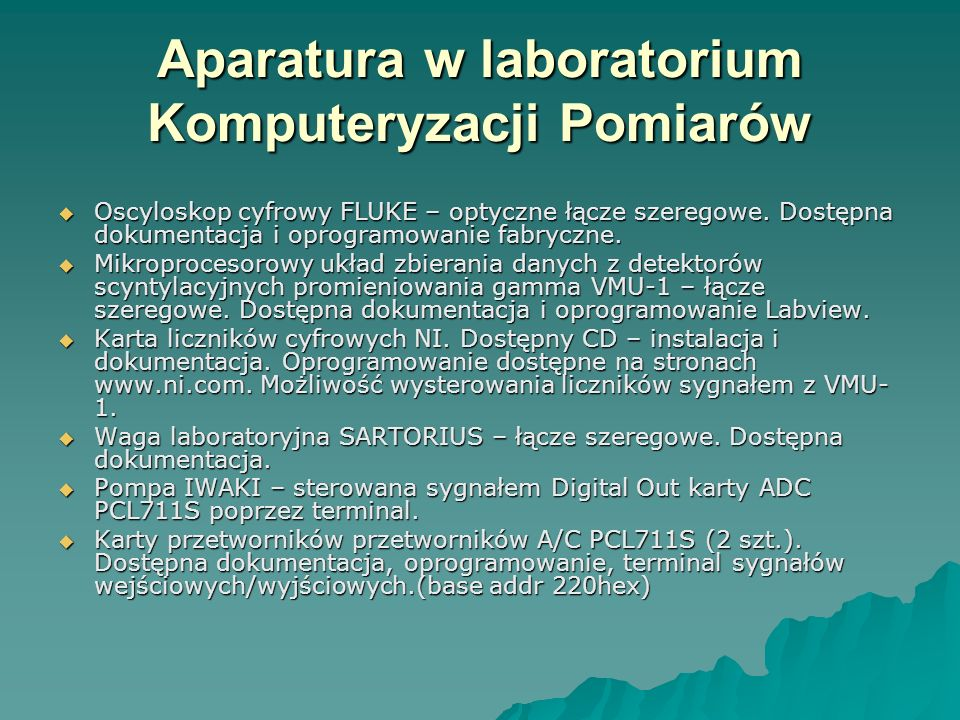 Aparatura w laboratorium Komputeryzacji Pomiarów