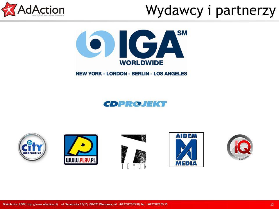 Wydawcy i partnerzy © AdAction 2007, http://www.adaction.pl/ ul.