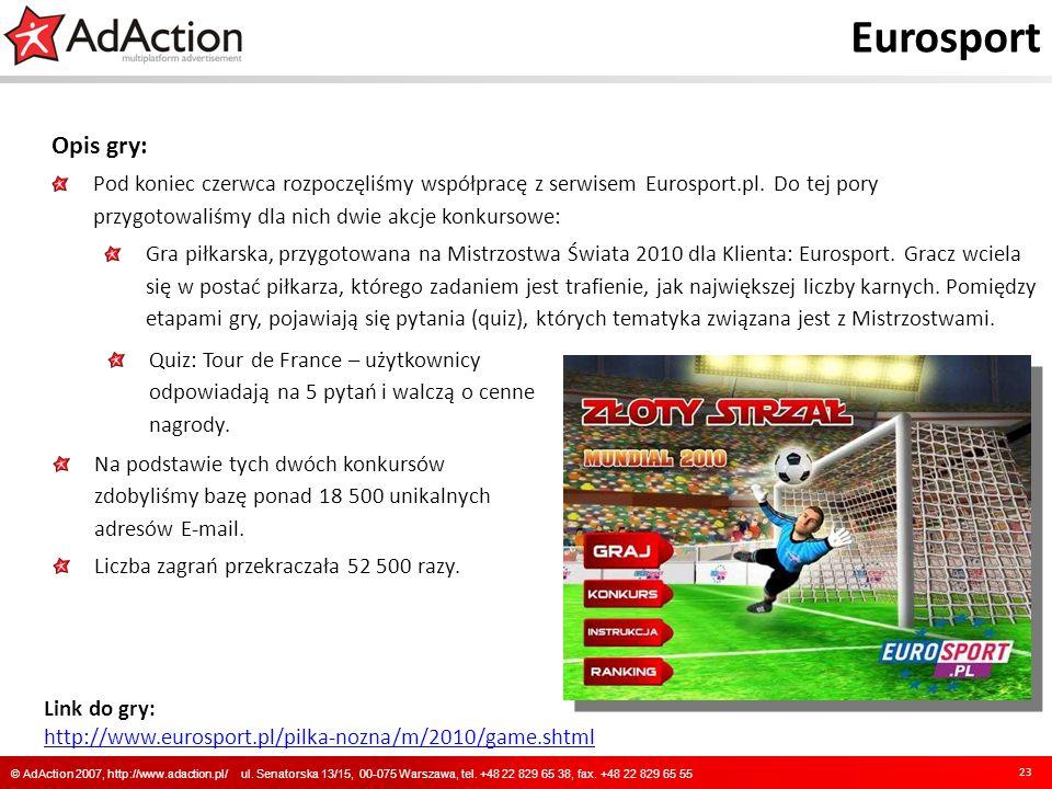 Eurosport Opis gry: Pod koniec czerwca rozpoczęliśmy współpracę z serwisem Eurosport.pl. Do tej pory przygotowaliśmy dla nich dwie akcje konkursowe: