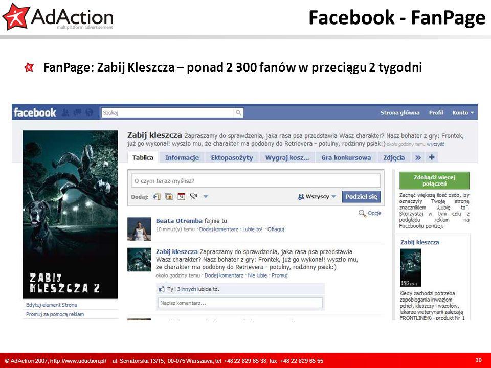 Facebook - FanPage FanPage: Zabij Kleszcza – ponad 2 300 fanów w przeciągu 2 tygodni.