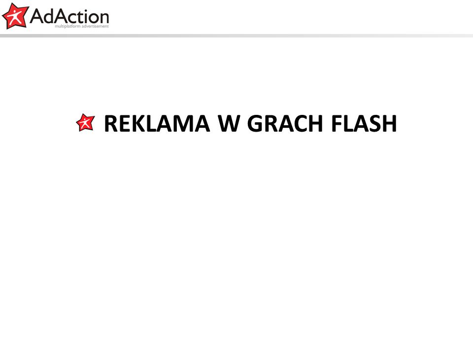 REKLAMA W GRACH FLASH