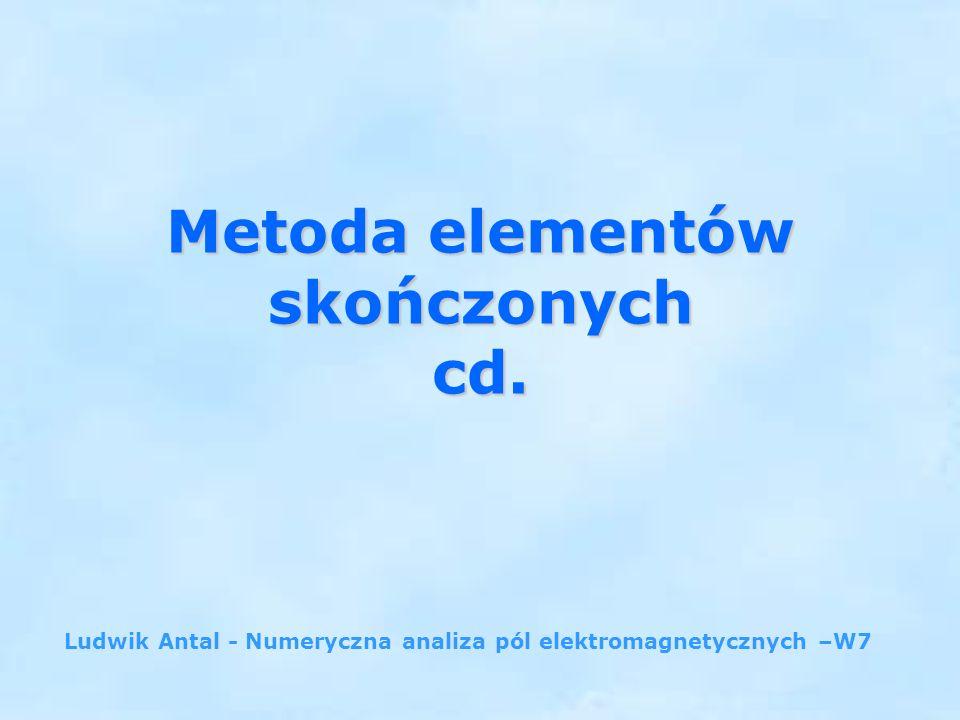 Metoda elementów skończonych cd.
