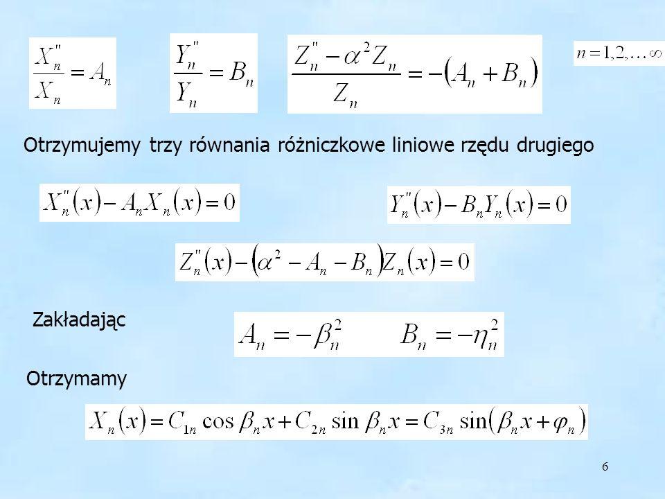 Otrzymujemy trzy równania różniczkowe liniowe rzędu drugiego