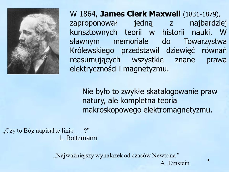 W 1864, James Clerk Maxwell (1831-1879),
