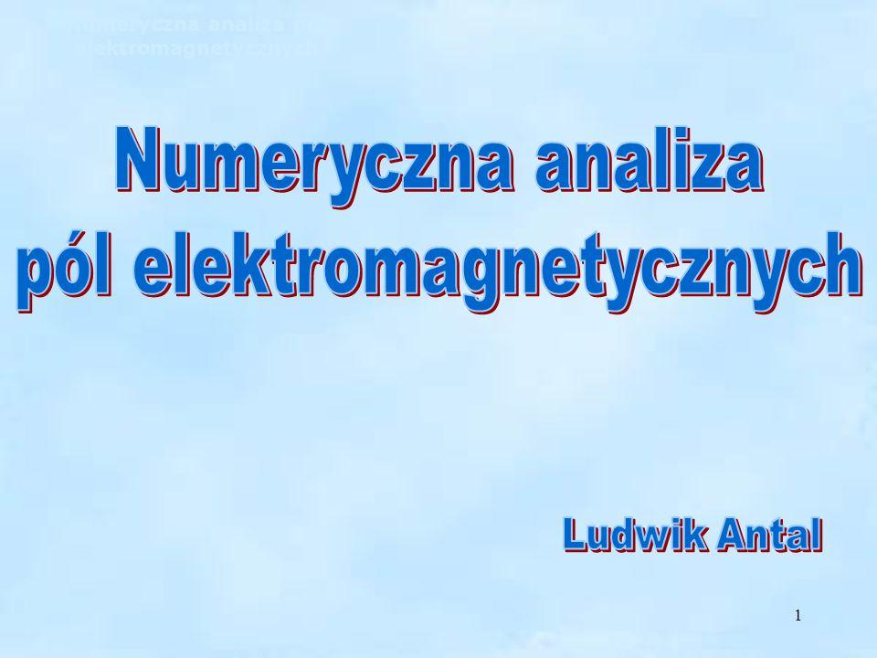Numeryczna analiza pól elektromagnetycznych