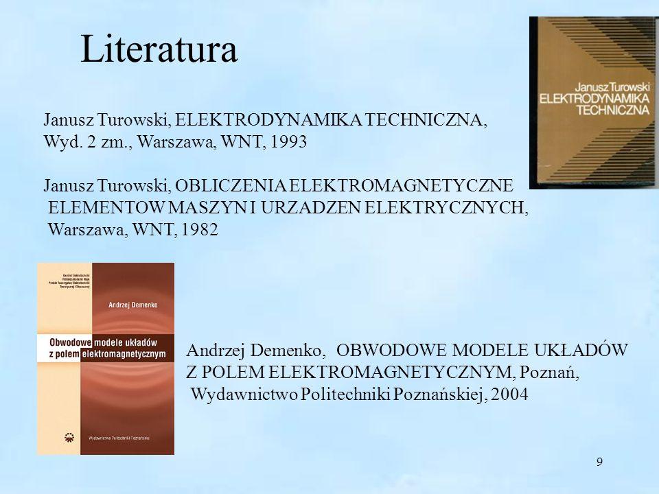 Literatura Janusz Turowski, ELEKTRODYNAMIKA TECHNICZNA,