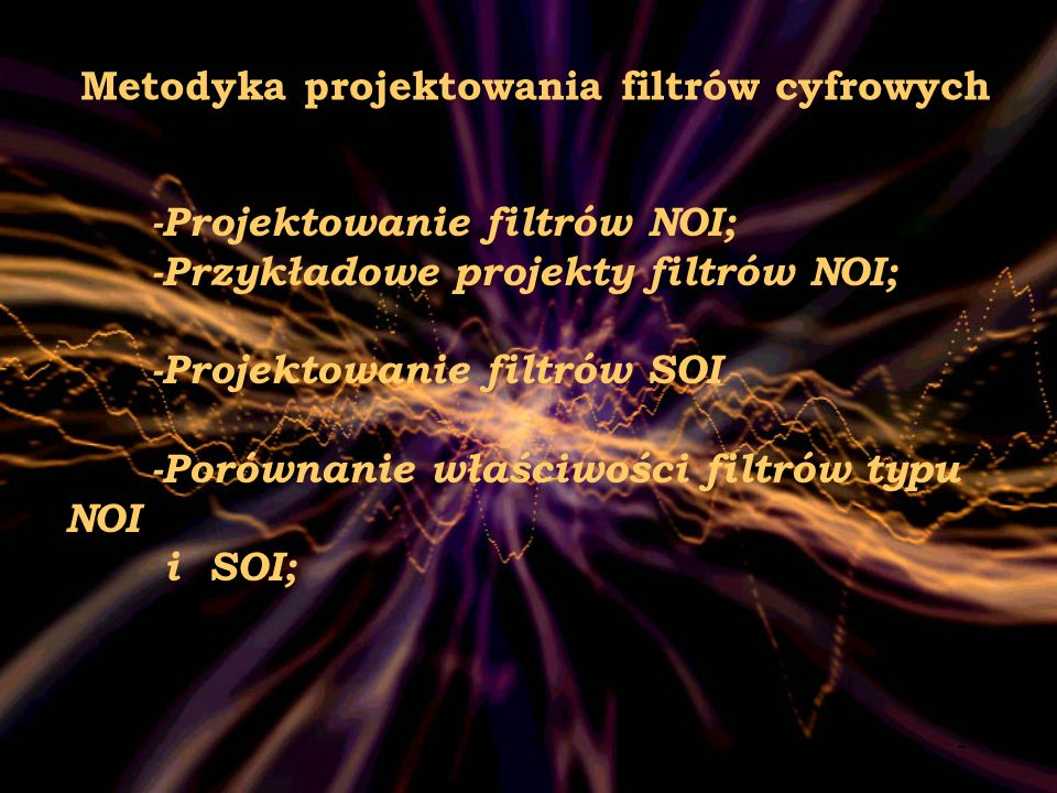 Metodyka projektowania filtrów cyfrowych