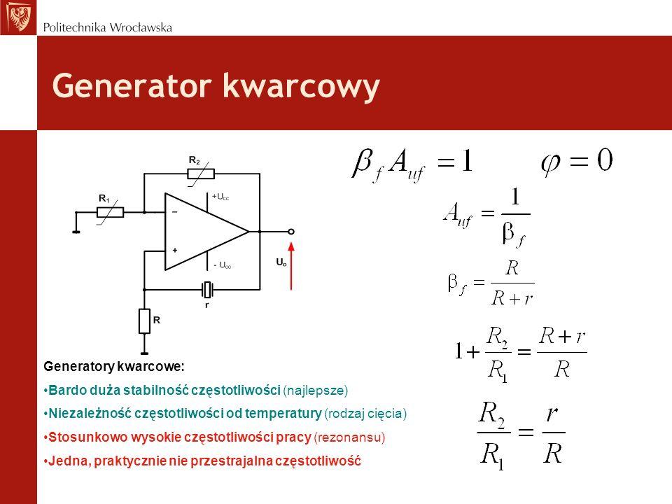 Generator kwarcowy Generatory kwarcowe:
