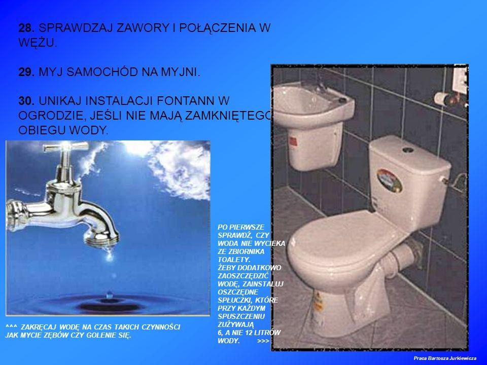 28. SPRAWDZAJ ZAWORY I POŁĄCZENIA W WĘŻU.