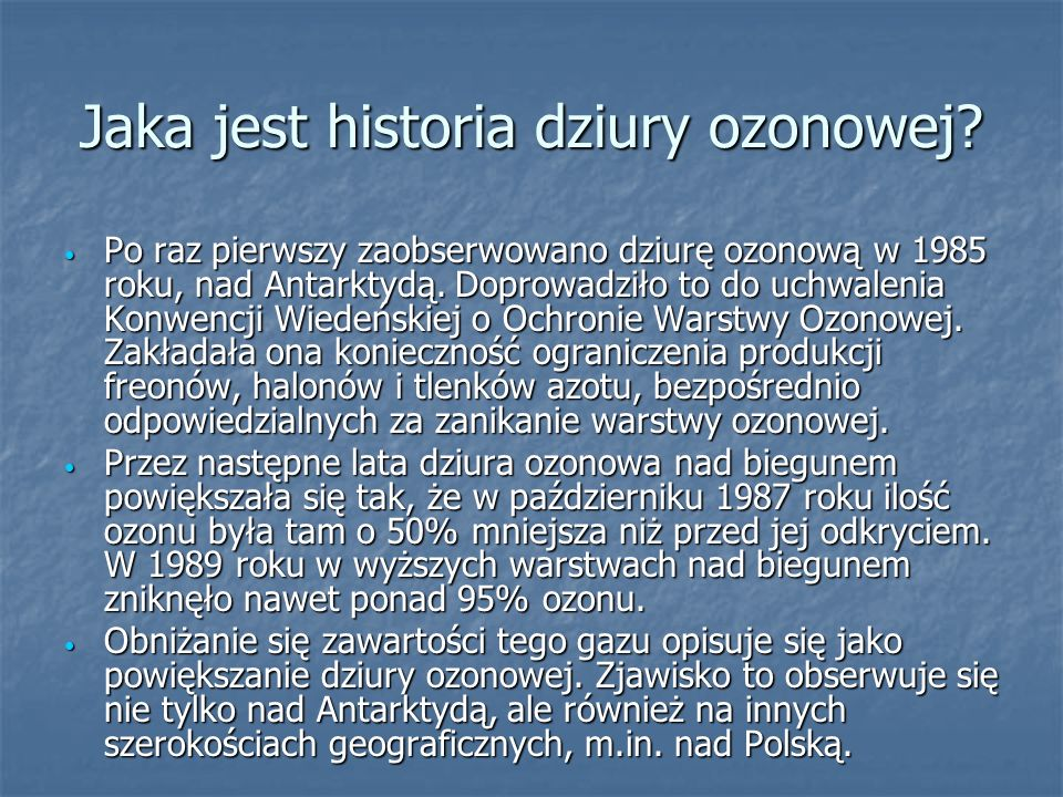 Jaka jest historia dziury ozonowej