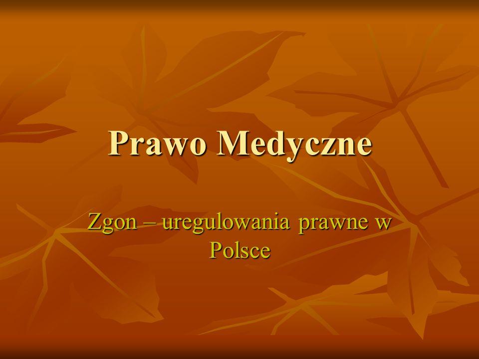 Zgon – uregulowania prawne w Polsce