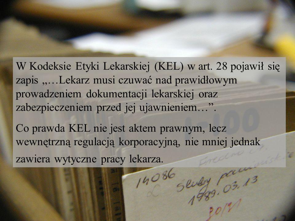 W Kodeksie Etyki Lekarskiej (KEL) w art
