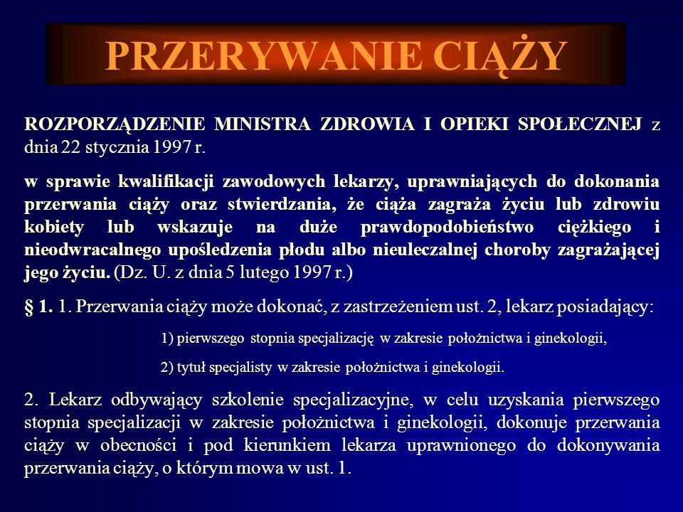 PRZERYWANIE CIĄŻYROZPORZĄDZENIE MINISTRA ZDROWIA I OPIEKI SPOŁECZNEJ z dnia 22 stycznia 1997 r.