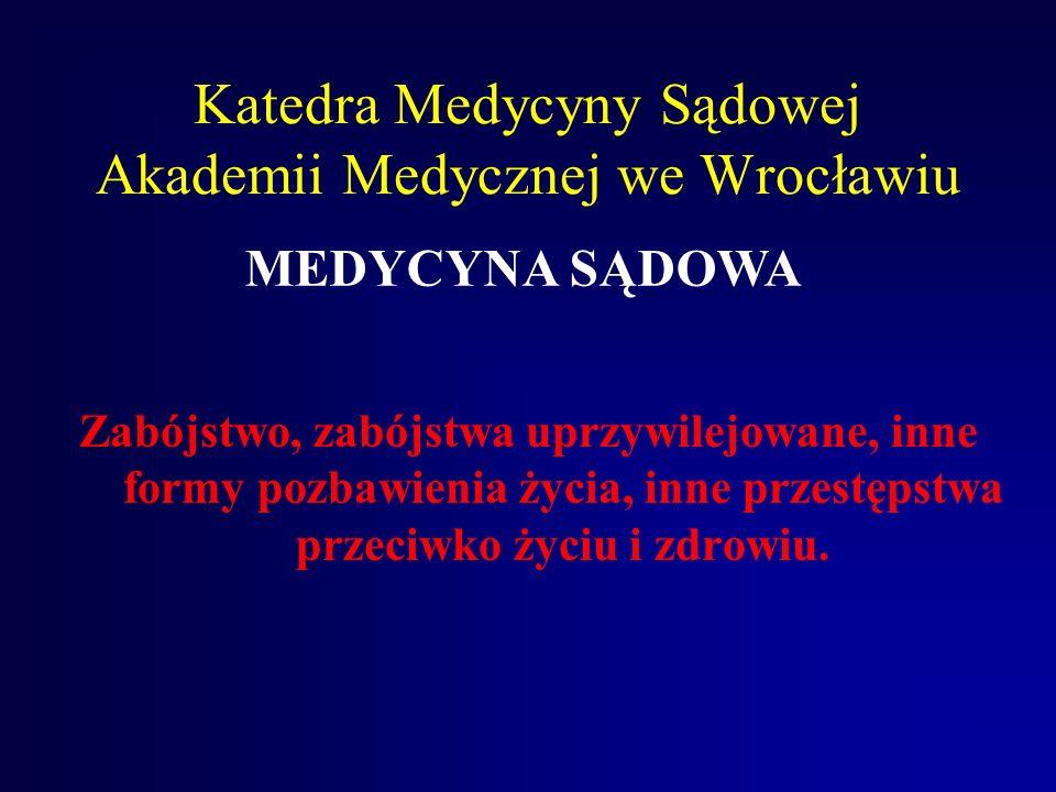 Katedra Medycyny Sądowej Akademii Medycznej we Wrocławiu