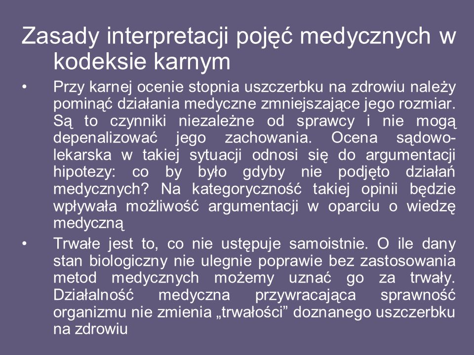Zasady interpretacji pojęć medycznych w kodeksie karnym