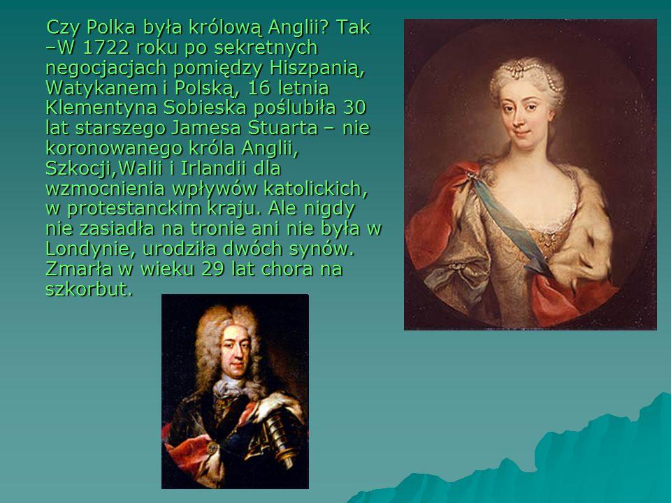 Czy Polka była królową Anglii