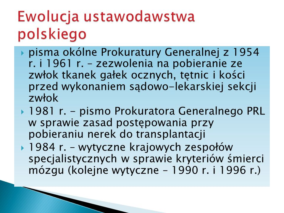 Ewolucja ustawodawstwa polskiego