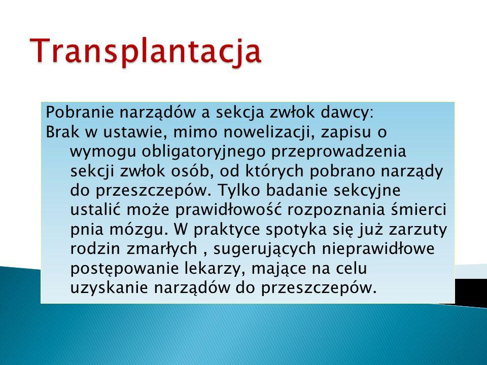 Transplantacja Pobranie narządów a sekcja zwłok dawcy: