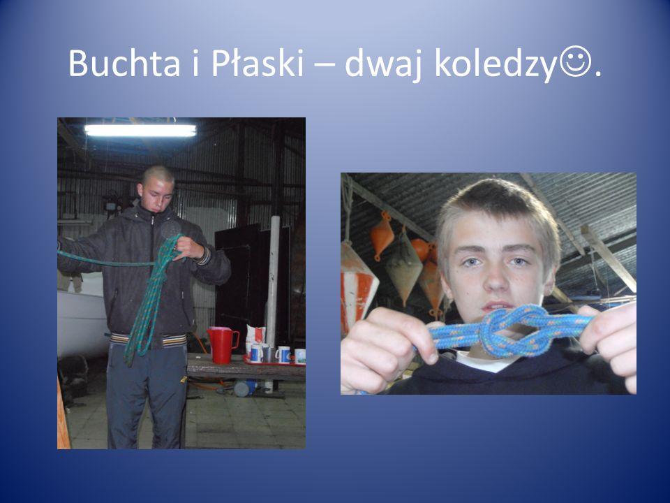 Buchta i Płaski – dwaj koledzy.