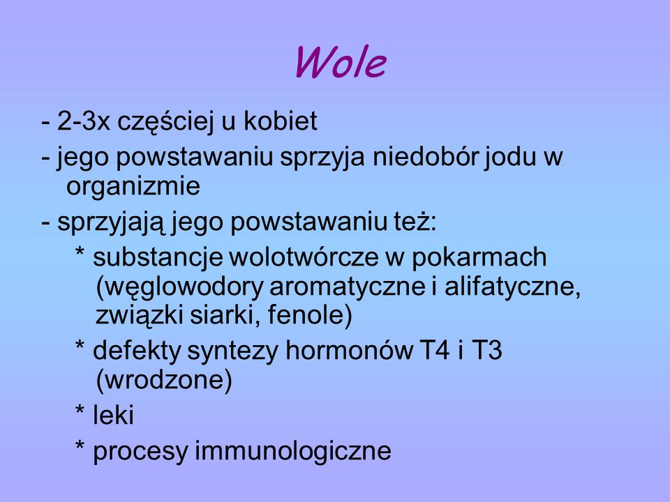 Wole - 2-3x częściej u kobiet