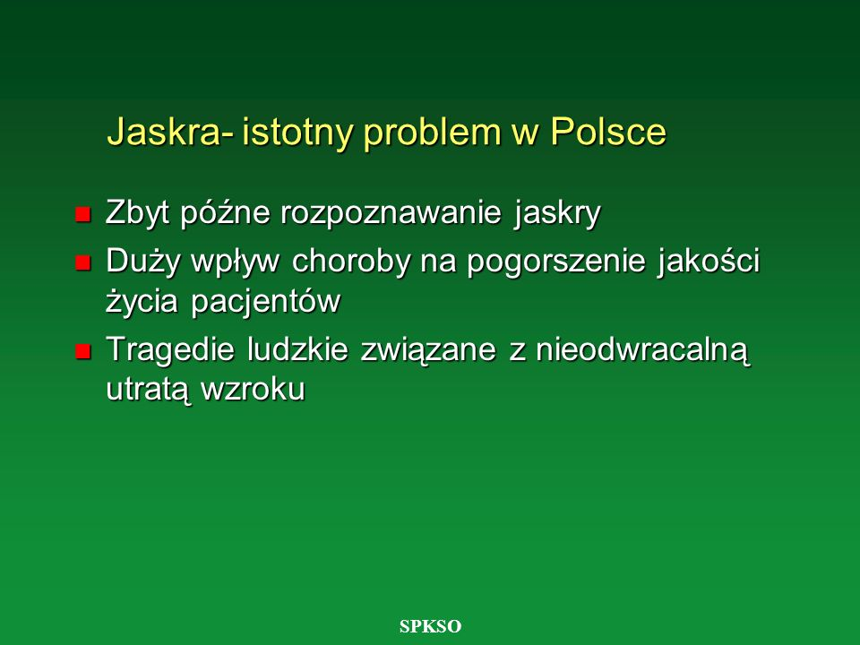 Jaskra- istotny problem w Polsce