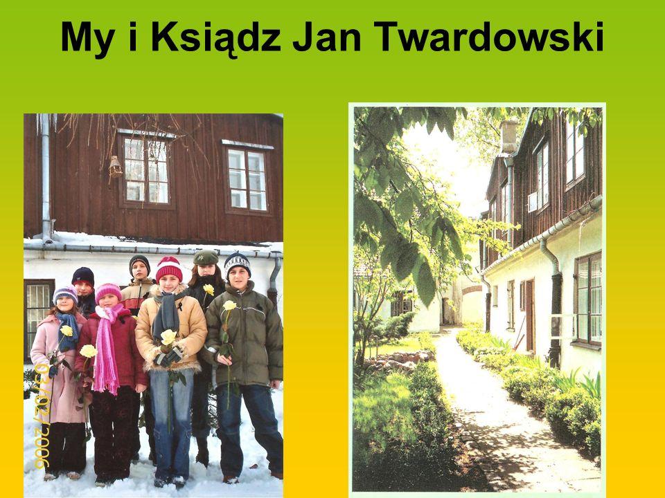 My i Ksiądz Jan Twardowski