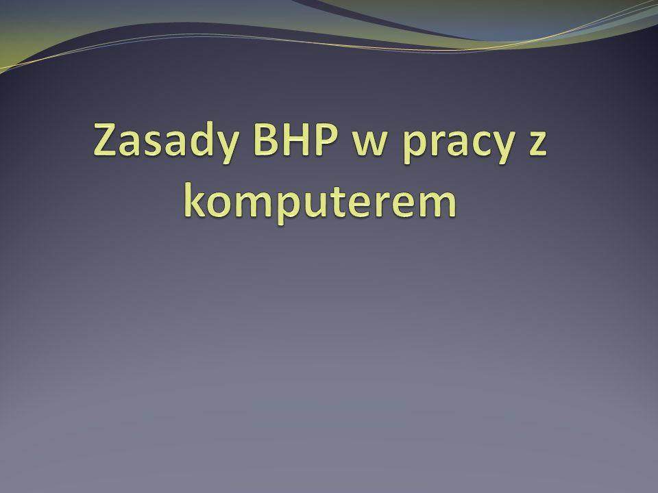 Zasady BHP w pracy z komputerem