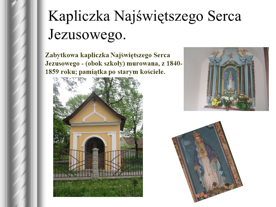 Kapliczka Najświętszego Serca Jezusowego.