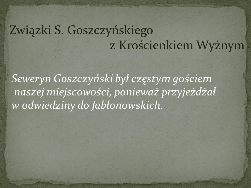 Związki S. Goszczyńskiego z Krościenkiem Wyżnym