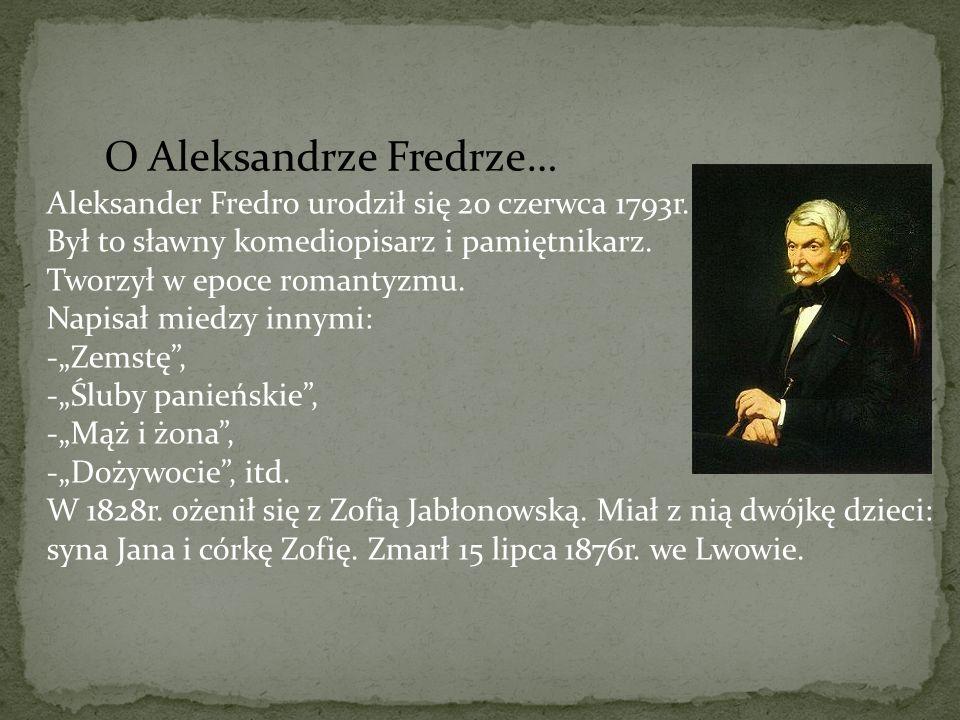 O Aleksandrze Fredrze…