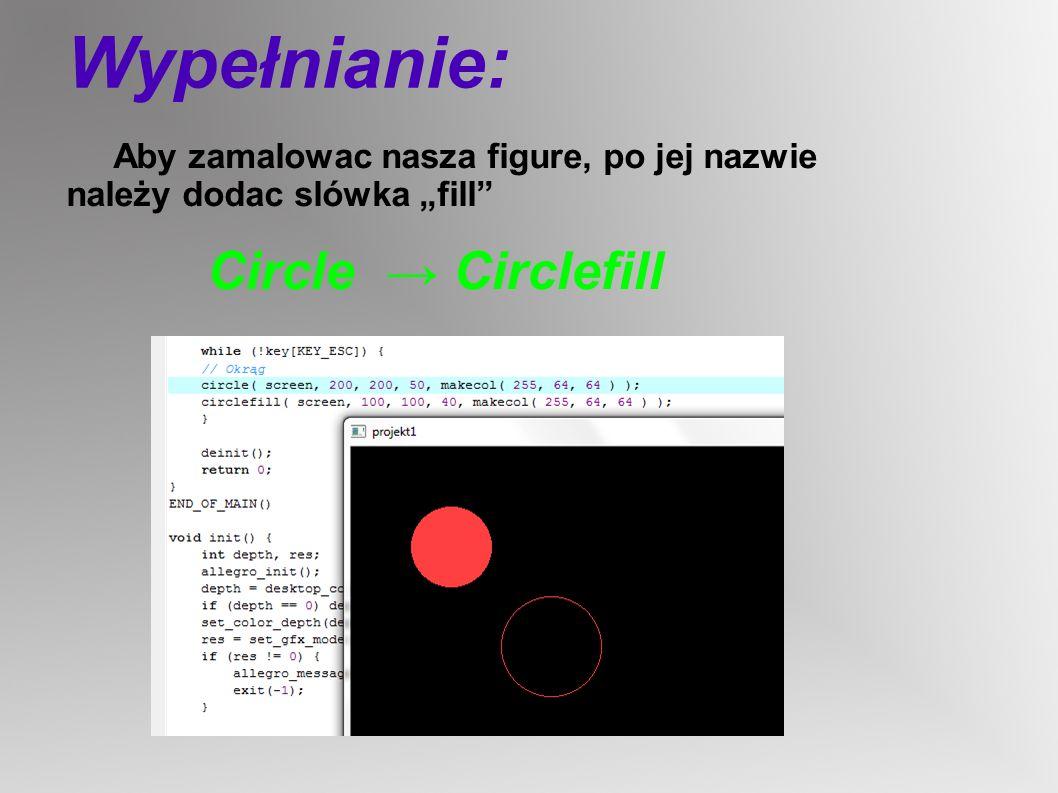 Wypełnianie: Circle → Circlefill