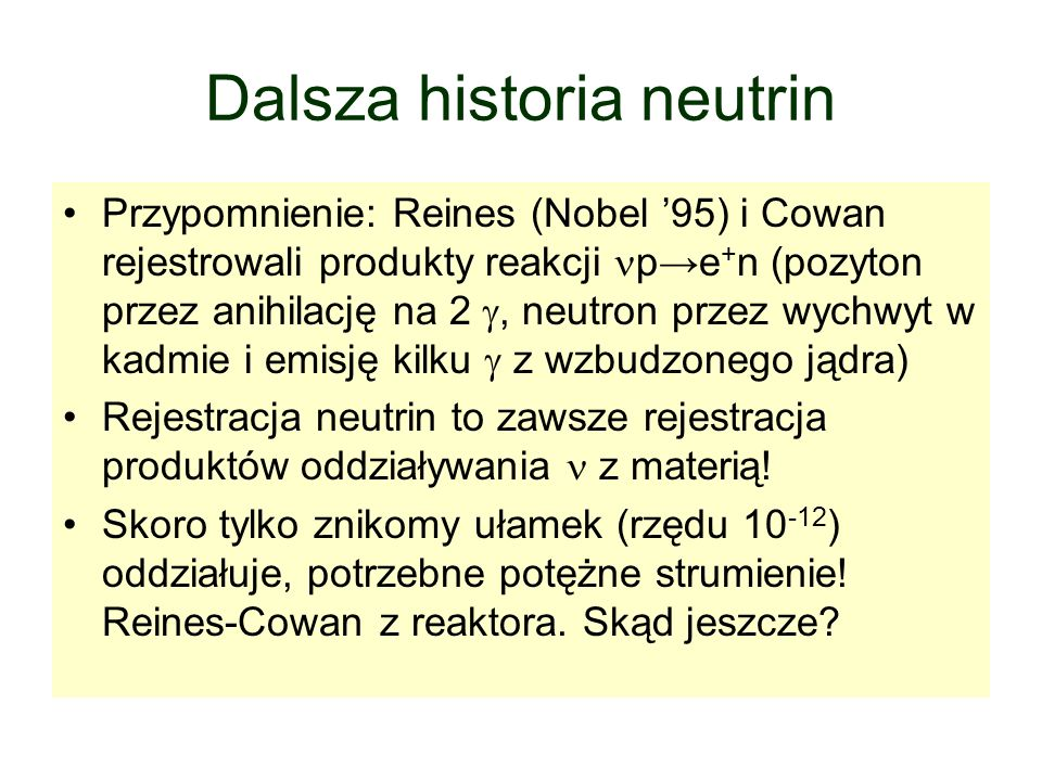 Dalsza historia neutrin
