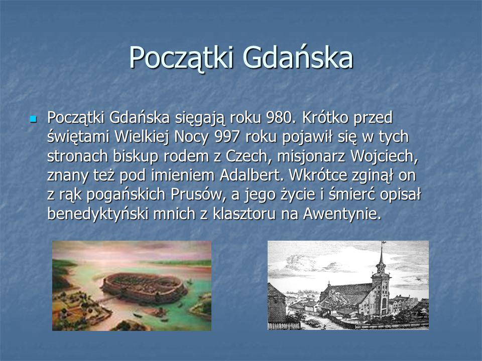 Początki Gdańska