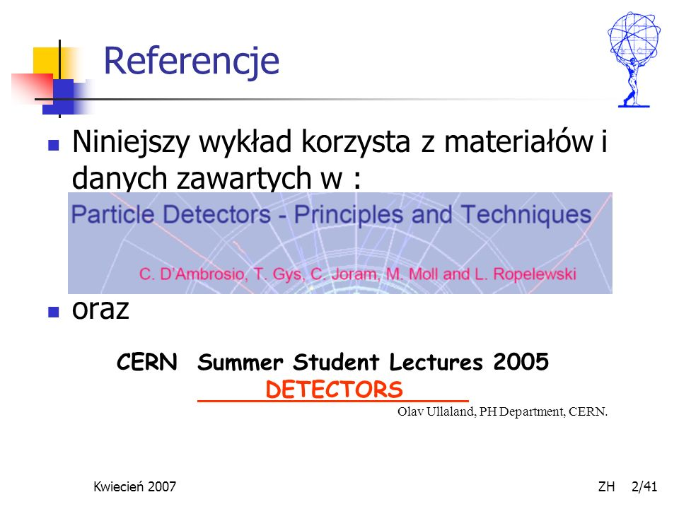 CERN Summer Student Lectures 2005