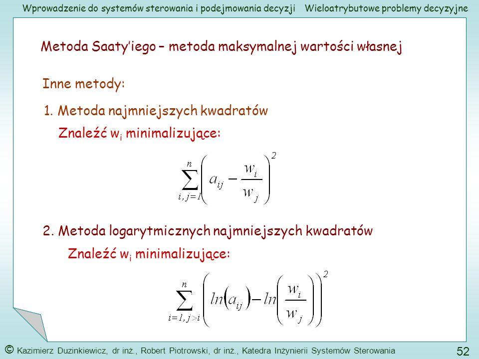 Metoda Saaty'iego – metoda maksymalnej wartości własnej