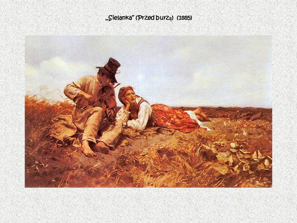 """""""Sielanka (Przed burzą) (1885)"""
