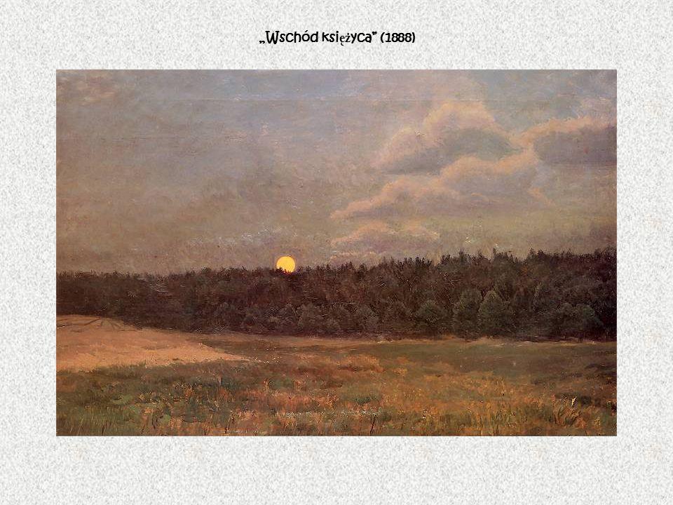 """""""Wschód księżyca (1888)"""