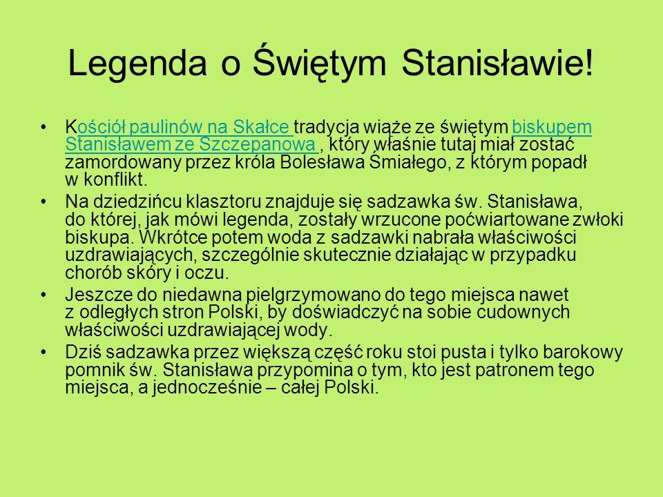 Legenda o Świętym Stanisławie!