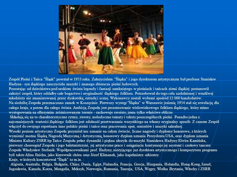 Zespół Pieśni i Tańca Śląsk powstał w 1953 roku