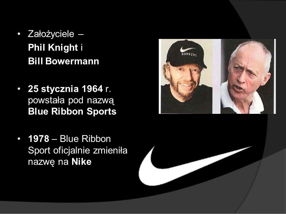 Założyciele – Phil Knight i. Bill Bowermann. 25 stycznia 1964 r. powstała pod nazwą Blue Ribbon Sports.